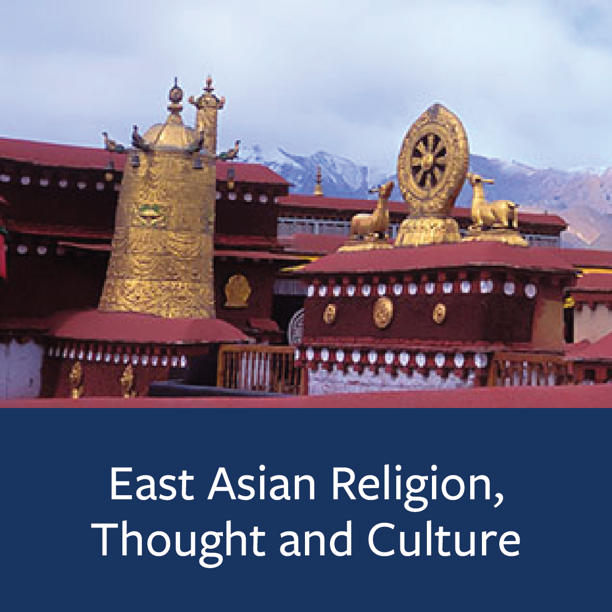 East Asian Religion, Thought, and Culture Major Map