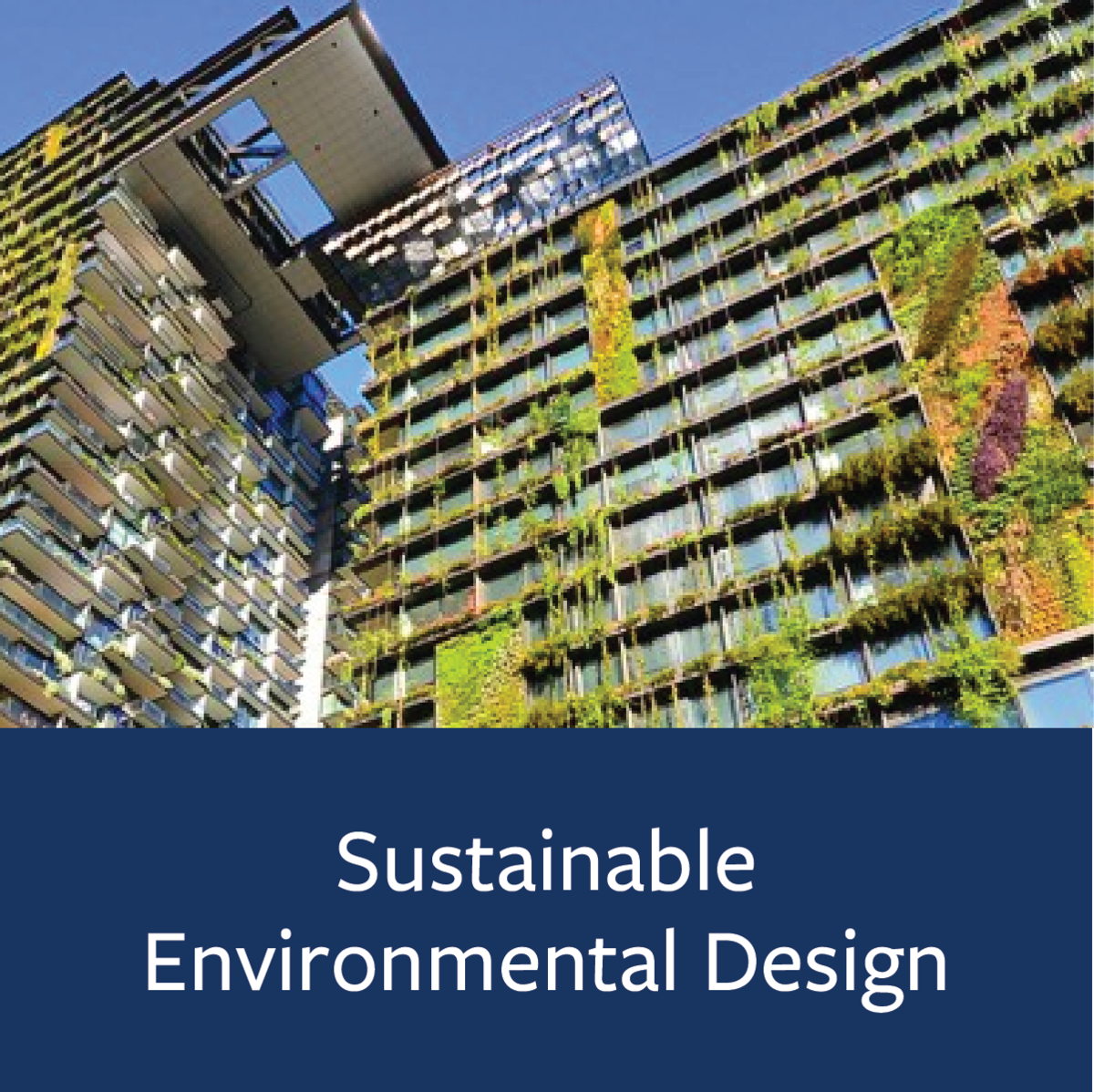 Sustainable Environmental Design